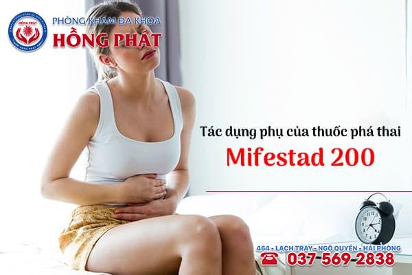Thuốc phá thai Mifestad 200 gây ra một số tác dụng phụ sau khi sử dụng