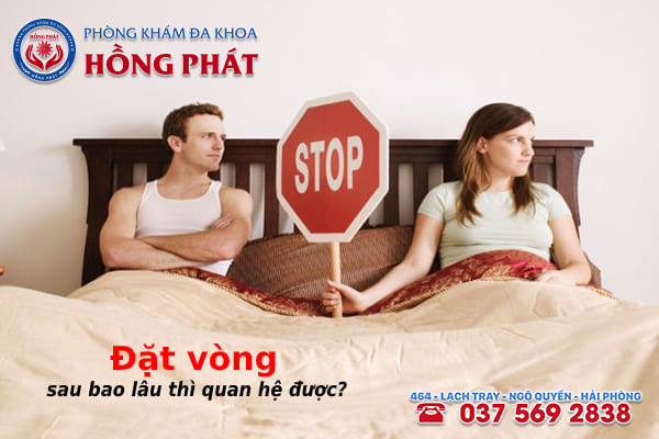 Sau khi đặt vòng tránh thai nữ giới nên kiêng quan hệ tình dục từ 7 - 10 ngày