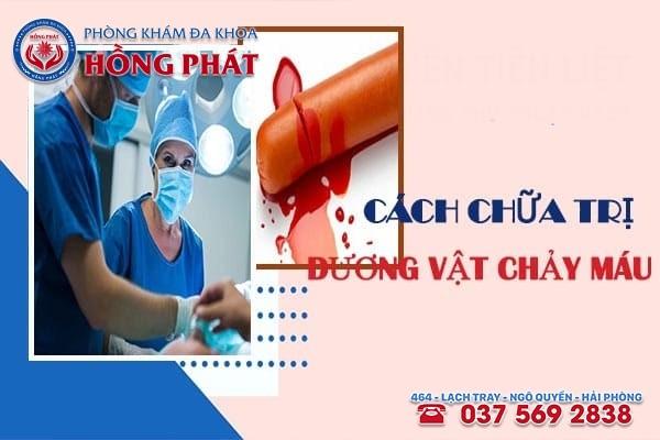 Cách điều trị dương vật chảy máu hiệu quả tại Phòng Khám Hồng Phát