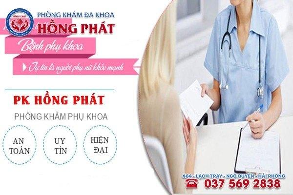 Phòng Khám Hồng Phát - Địa chỉ chữa viêm âm đạo an toàn tại Hải Phòng