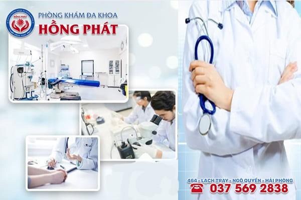 Phòng Khám Hồng Phát - Đơn vị khám chữa bệnh an toàn, hiệu quả hàng đầu tại Hải Phòng