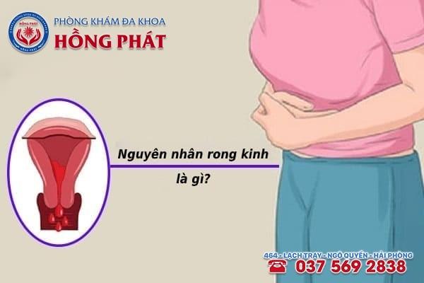 Có 2 nguyên nhân chính dẫn đến tình trạng rong kinh kéo dài ở nữ giới