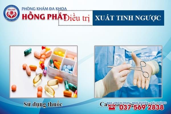 Dựa vào nguyên nhân gây bệnh mà bác sĩ áp dụng phương pháp chữa xuất tinh ngược phù hợp