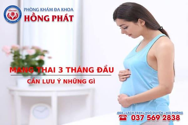 Ở 3 tháng đầu mang thai mẹ bầu cần kiêng cử nhiều vấn đề