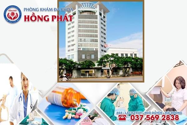 Phòng Khám Hồng Phát - Địa chỉ chữa viêm lộ tuyến cổ tử cung ở Hải Phòng uy tín, chuyên nghiệp