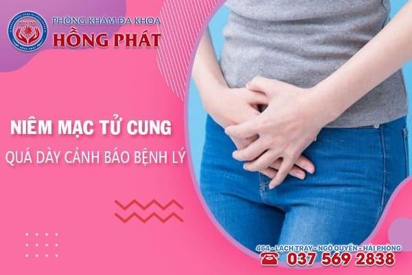 Niêm mạc tử cung quá dày cảnh báo nhiều bệnh lý nguy hiểm