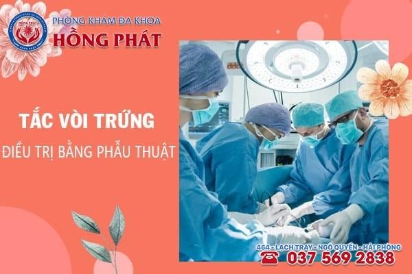 Điều trị tắc vòi trứng hiệu quả bằng phẫu thuật