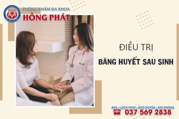 Cần điều trị băng huyết sau sinh càng sớm càng tốt