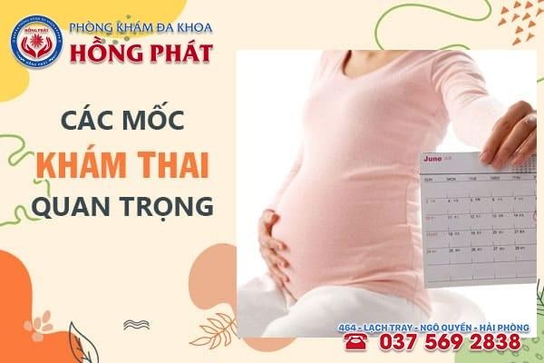 10 mốc khám thai quan trọng mẹ bầu cần lưu ý trong thời gian mang thai
