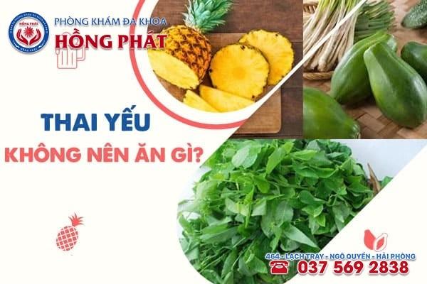 Thai yếu không nên ăn gì?